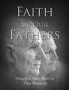 Faith Of Our Fathers Sheet Music