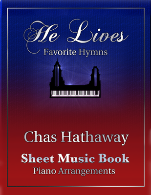 He Lives: Favorite Hymns Sheet Music Book