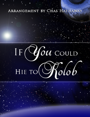 If You Could Hie To Kolob Sheet Music