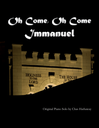 Oh Come Oh Come Immanuel Sheet Music