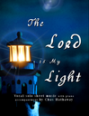 The Lord Is My Light Sheet Music